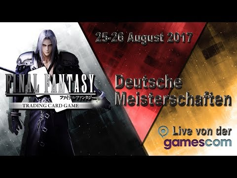 FINAL FANTASY TRADING CARD GAME Deutsche Meisterschaften - Finale