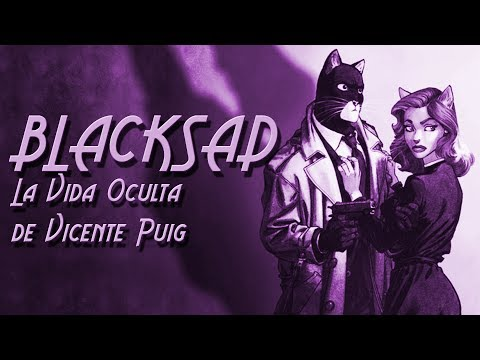 BLACKSAD: La Vida Oculta de Vicente Puig (5/8)