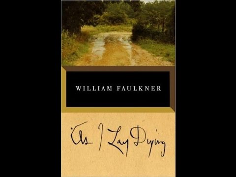 Book Club: As I Lay Dying by William Faulkner