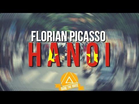 Florian Picasso - Hanoi
