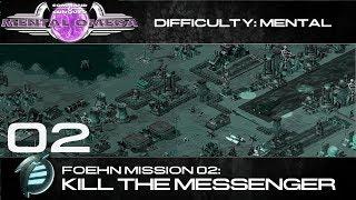 Mental Omega 3.3 // Foehn Mission 02: Kill the Messenger