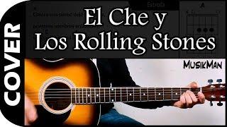 El Che y Los Rolling Stones / Los Rancheros / Cover