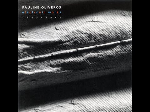 Pauline Oliveros – Big mother is watching you