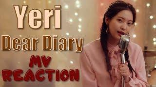 Yeri (예리)   dear diary (스물에게 ) - mv reaction