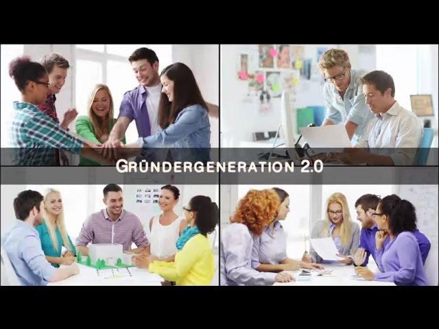Gründergeneration 2.0 - Das Film- & Multimedia-Projekt