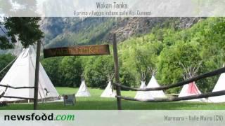 Camping Wakan Tanka: il primo villaggio indiano, con Tepee autentici,  sulle Alpi Cuneesi (video)