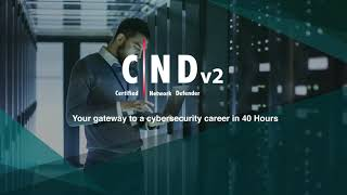 Certified Network Defender (CND) | Your Gateway to a Successful Cybersecurity Career