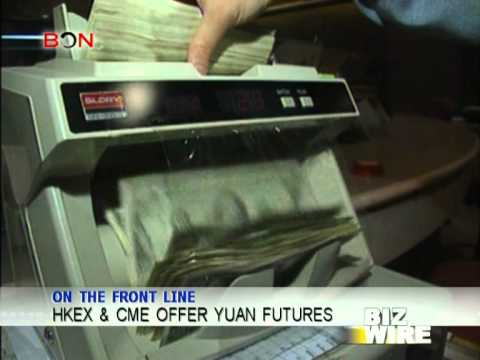HKEx & CME offer yuan futures - Biz Wire September 17 - BONTV