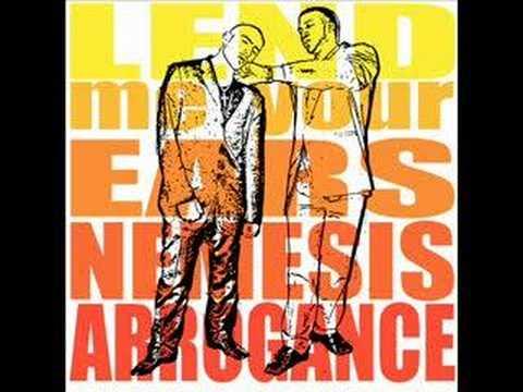 Nemesis & Arrogance - Lend Me Your Ears
