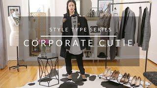 Style Type Series: Corporate Cutie