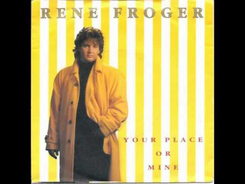 RENE FROGER - Your Place Or Mine (1992) HQ
