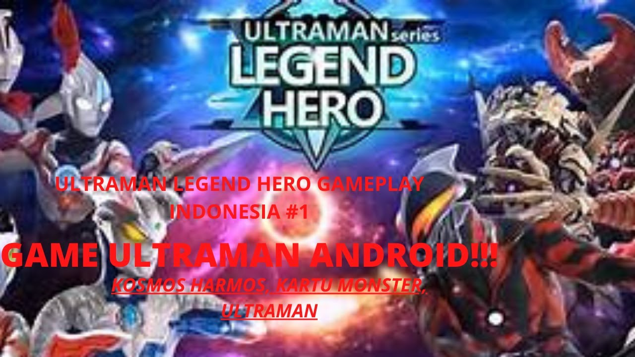 Game Ultraman Android!!, ULTRAMAN LEGEND HERO~Gameplay #1 ...
