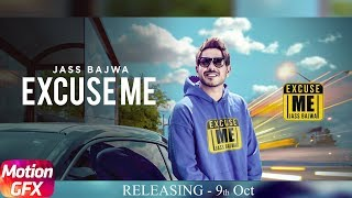 Motion Poster | Excuse Me | Jass Bajwa | Deep Jandu | Sukh Sanghera | Releasing On 9 Oct 2017