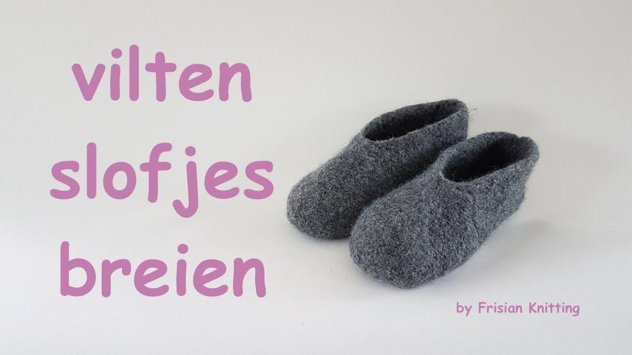 Vilten Slofjes Breien How To Knit Felt Slippers Feltro Schuhe