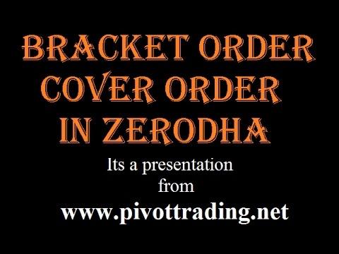 Bracket & Cover Order - in Hindi - www.pivottrading.co.in - Sourabh Gandhi