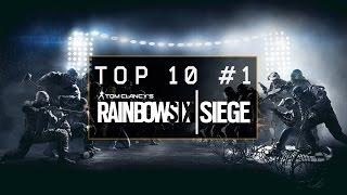 TOP 10 KILLS #1 - Tom Clancy's Rainbow Six Siege