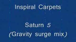 Inspiral Carpets Saturn 5 (Gravity surge mix)