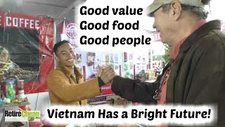 Retiree In Vietnam 2020 - Life in Vietnam better than home?