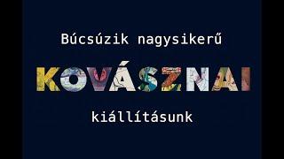 Kovásznai György kiállítás búcsúvideó V2