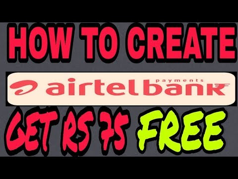 AIRTEL PAYMENT BANK EARN FREE 75 RS ULTIMITED TIME