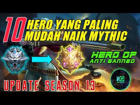 10 Hero OP Paling Mudah Naik Mythic | Jarang Di Banned | Update Season 13