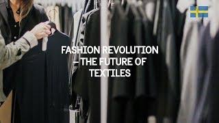 Fashion revolution – the future of textiles
