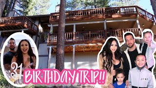 BIRTHDAY TRIP TO SOUTH LAKE TAHOE!!