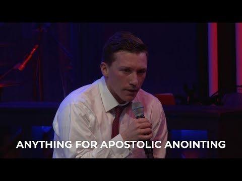 Anything for Apostolic Anointing – Chris Green