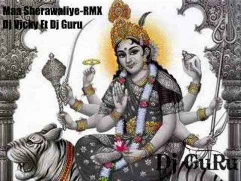 Maa Sherawaliye RMX Dj Vicky Ft Dj Guru