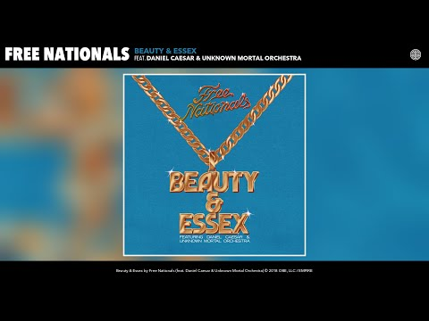 Free Nationals - Beauty & Essex (Audio) (feat. Daniel Caesar