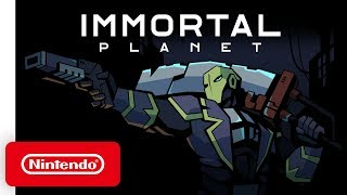 Immortal Planet - Launch Trailer - Nintendo Switch