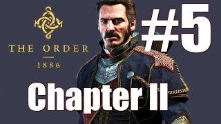 The Order 1886 Gameplay Walkthrough Chapter II Explore Tesla