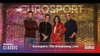 Eurosport: The Breakaway Live