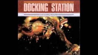 Docking Station - Calling Mars