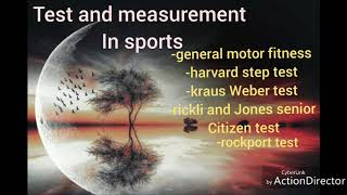 General motor fitness test /test and measurement in sports /12 class /CBSE board