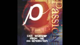 06 - Your Name Is Above All Names (Passion 98 Album Version) - Passion (Lossless)