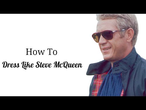 How To Dress: Like Steve McQueen