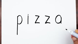 How To Draw A PIZZA Using The Word PIZZA - Let's Learn drawing art on paper