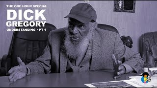 Gambar cover Dick Gregory: Understanding (Part 1)  |One Hour  Special