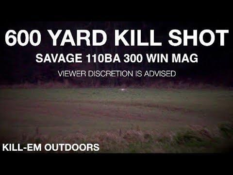 600 YARD KILL SHOT