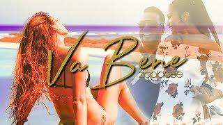 Zcalacee - Va Bene (offizielles Video)