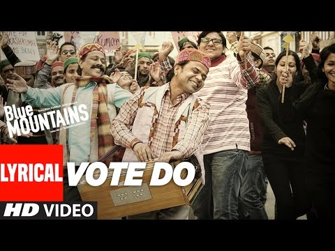 Vote Do Lyrical  Video Song | Blue Mountains | Kailash Kher | Late Aadesh Shrivastava | T-Series