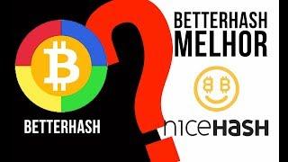 COMO MINERAR NA BETTERHASH | MELHOR QUE A NICEHASH?