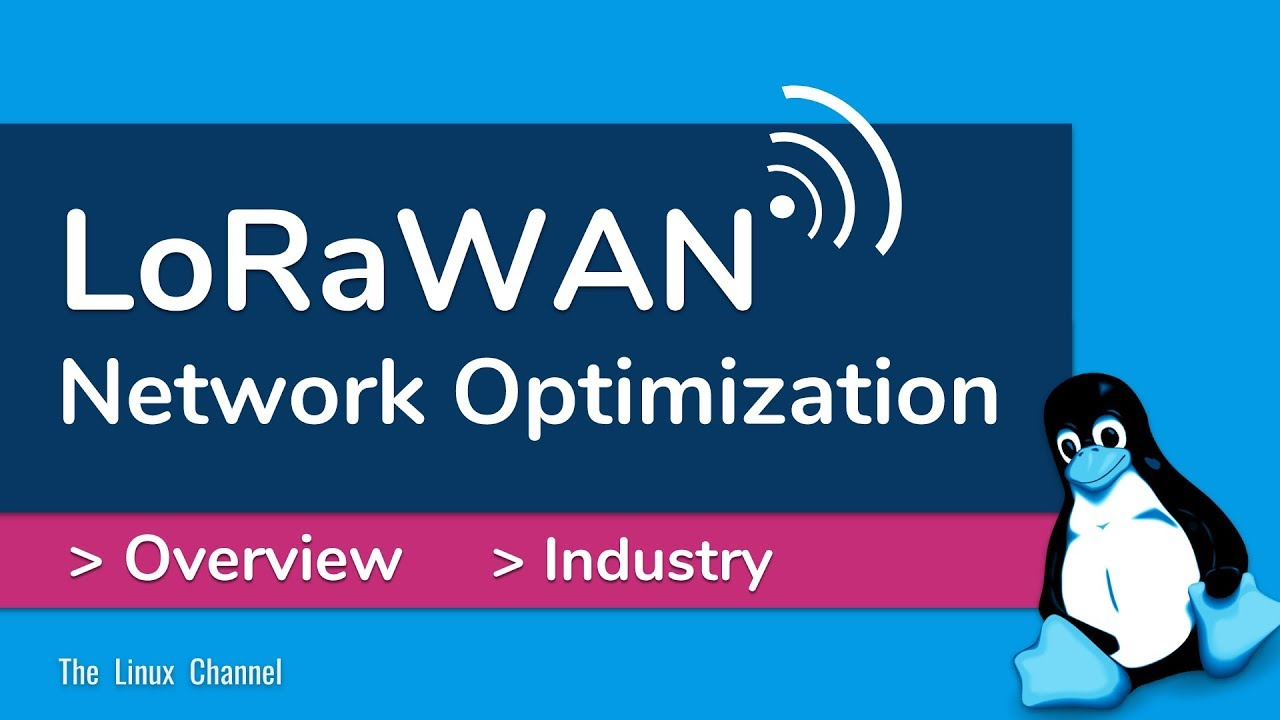 0x163 LoRaWAN - Network Optimization - Overview - Industry