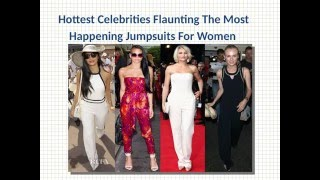 Hottest celebrities flaunting the most happening jumpsuits for women