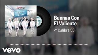 Play Buenas Con El Valiente