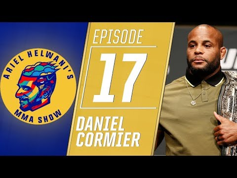 Daniel Cormier expects last fight to be vs Brock Lesnar | Ariel Helwani's MMA Show