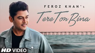 Tere Ton Bina (Feroz Khan) Mp3 Song Download