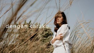 Download lagu Arsy Widianto, Brisia Jodie - Dengan Caraku (acoustic cover by eclat) Mp3