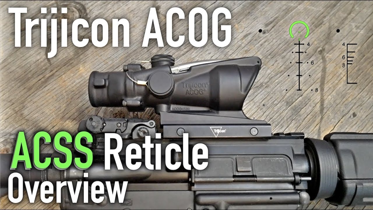 Trijicon ACOG ACSS Reticle Overview
